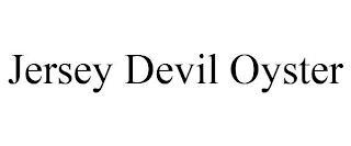 JERSEY DEVIL OYSTER trademark