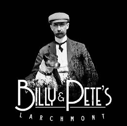 BILLY & PETE'S LARCHMONT trademark