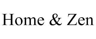 HOME & ZEN trademark