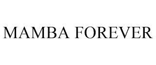 MAMBA FOREVER trademark
