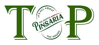 TP THE ORIGINAL PINSARIA IT'S ALL ABOUT THE DOUGH trademark