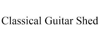 CLASSICAL GUITAR SHED trademark
