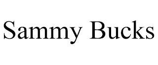 SAMMY BUCKS trademark