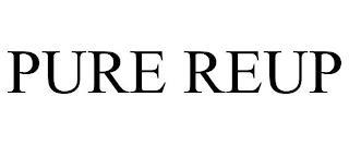 PURE REUP trademark