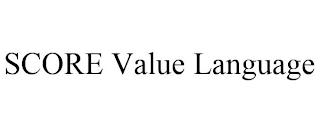 SCORE VALUE LANGUAGE trademark