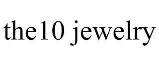 THE10 JEWELRY trademark
