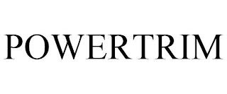POWERTRIM trademark