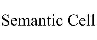 SEMANTIC CELL trademark