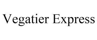 VEGATIER EXPRESS trademark