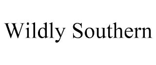 WILDLY SOUTHERN trademark