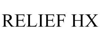 RELIEF HX trademark