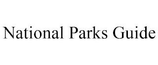 NATIONAL PARKS GUIDE trademark