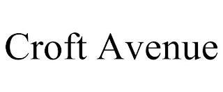 CROFT AVENUE trademark