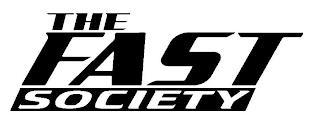 THE FAST SOCIETY trademark