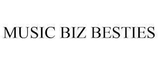MUSIC BIZ BESTIES trademark
