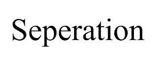 SEPERATION trademark