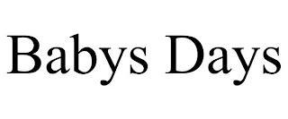 BABYS DAYS trademark