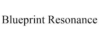 BLUEPRINT RESONANCE trademark