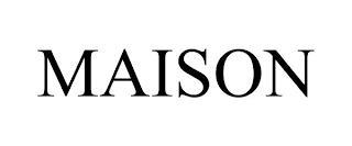 MAISON trademark