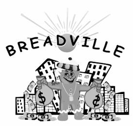 BREADVILLE trademark