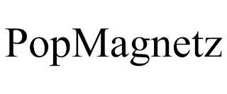 POPMAGNETZ trademark