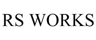 RS WORKS trademark