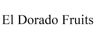 EL DORADO FRUITS trademark