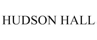 HUDSON HALL trademark