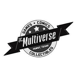 THE MULTIVERSE GAMES COMICS COLLECTIBLES HURST, TEXAS trademark