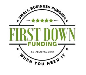 FIRST DOWN FUNDING · SMALL BUSINESS FUNDING · WHEN YOU NEED IT · ESTABLISHED 2012 trademark