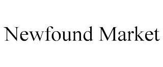 NEWFOUND MARKET trademark