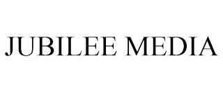 JUBILEE MEDIA trademark