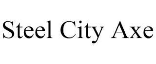 STEEL CITY AXE trademark