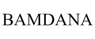 BAMDANA trademark