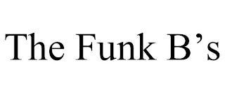 THE FUNK B'S trademark