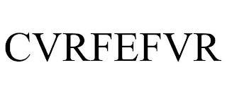 CVRFEFVR trademark