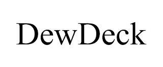 DEWDECK trademark