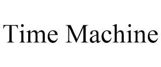 TIME MACHINE trademark