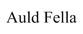 AULD FELLA trademark