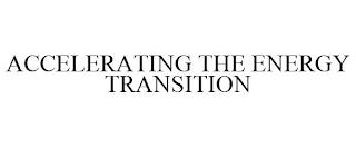 ACCELERATING THE ENERGY TRANSITION trademark