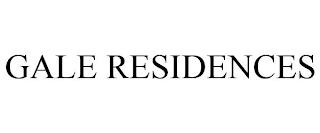 GALE RESIDENCES trademark