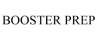 BOOSTER PREP trademark