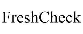 FRESHCHECK trademark