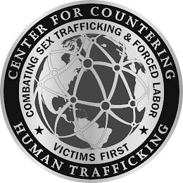 CENTER FOR COUNTERING HUMAN TRAFFICKING COMBATING SEX TRAFFICKING & FORCED LABOR VICTIMS FIRST trademark