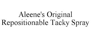 ALEENE'S ORIGINAL REPOSITIONABLE TACKY SPRAY trademark
