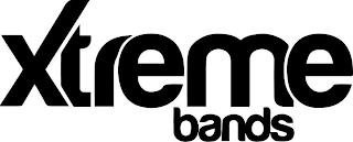XTREME BANDS trademark