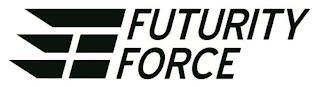 FUTURITY FORCE trademark