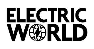 ELECTRIC WORLD trademark