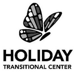 HOLIDAY TRANSITIONAL CENTER trademark