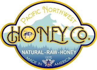 PACIFIC NORTHWEST HONEY CO. NATURAL-RAW-HONEY 100% MADE IN AMERICA trademark